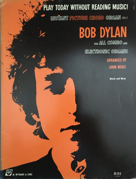 bob dylan Instant Picture Chords Instant picture chord- Organ No.2 songbook