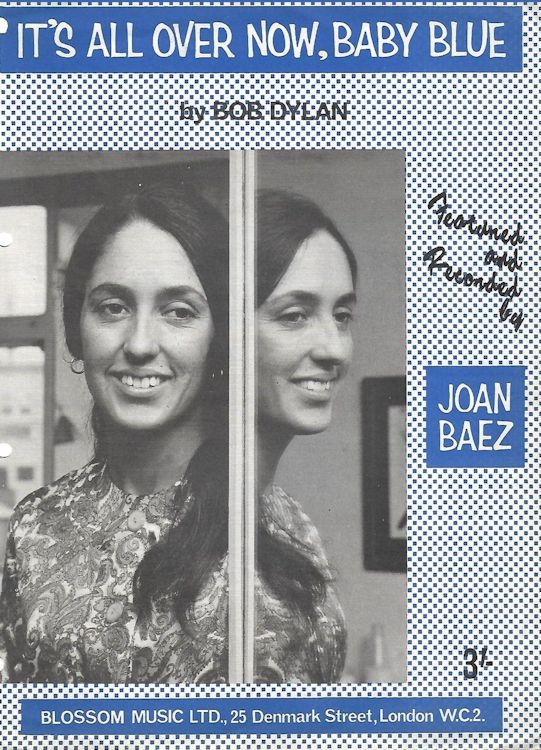 bob dylan  it's all over now baby blue joan baez blossom sheet music