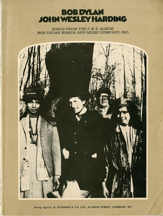 bob dylan John Wesley Harding Bob Dylan Words And Music Company, Inc., selling agents: B. Feldman songbook