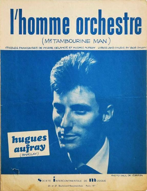 bob dylan L'Homme Orchestre, as recorded by Hugues Aufray SIM