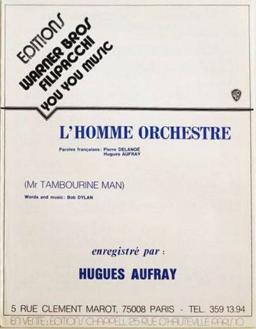 bob dylan L'Homme Orchestre, as recorded by Hugues Aufray Warner Bros