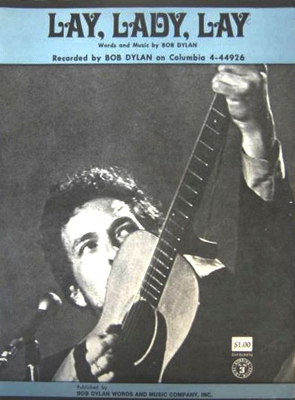 bob dylan lay lady lay Words And Music Company 1969 sheet music