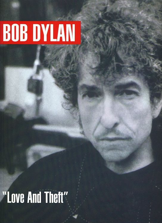 bob dylan Love And Theft songbook