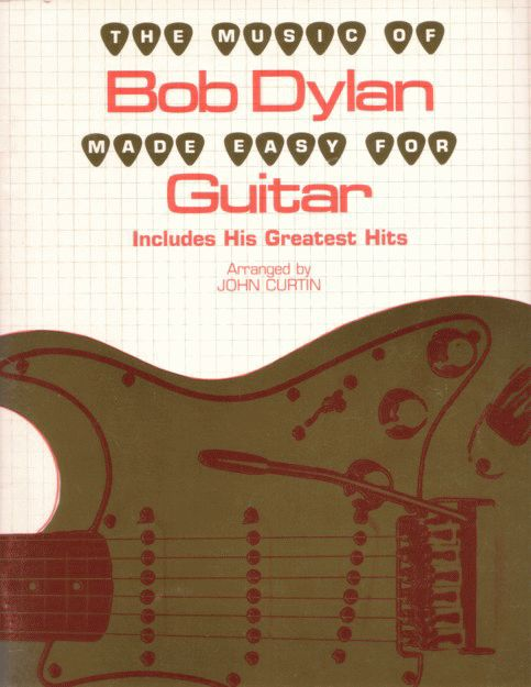 The Music of Bob Dylan Made Easy for guitar 1979, first edition, Secaucus, NY Warner Bros. songbook