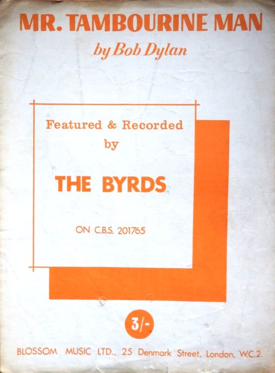 bob dylan mr. tambourine man Featured and Recorded by The Byrds on CBS 201765 sheet music
