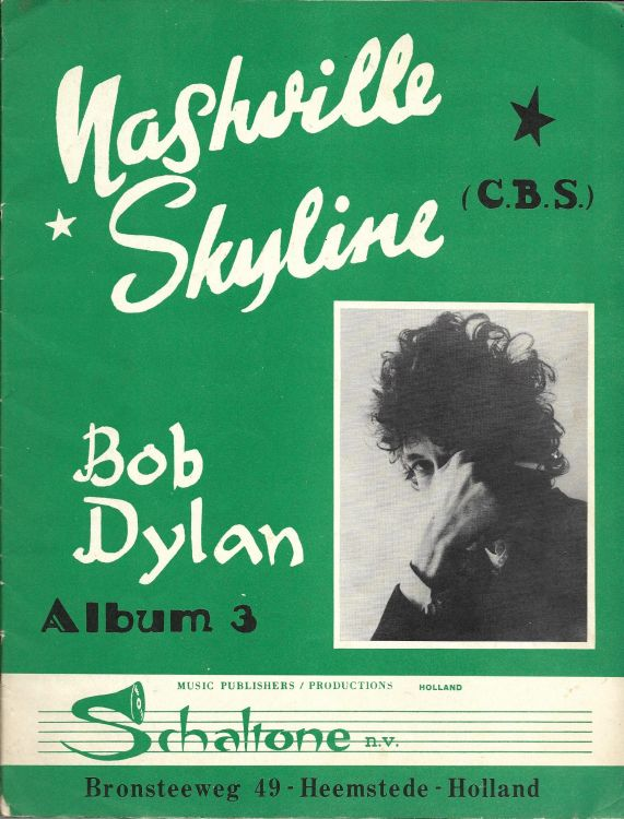 bob dylan nashville skyline Holland, Schaltone N.V., Music Publishers, Album 3, Bronsteeweg 49 songbook