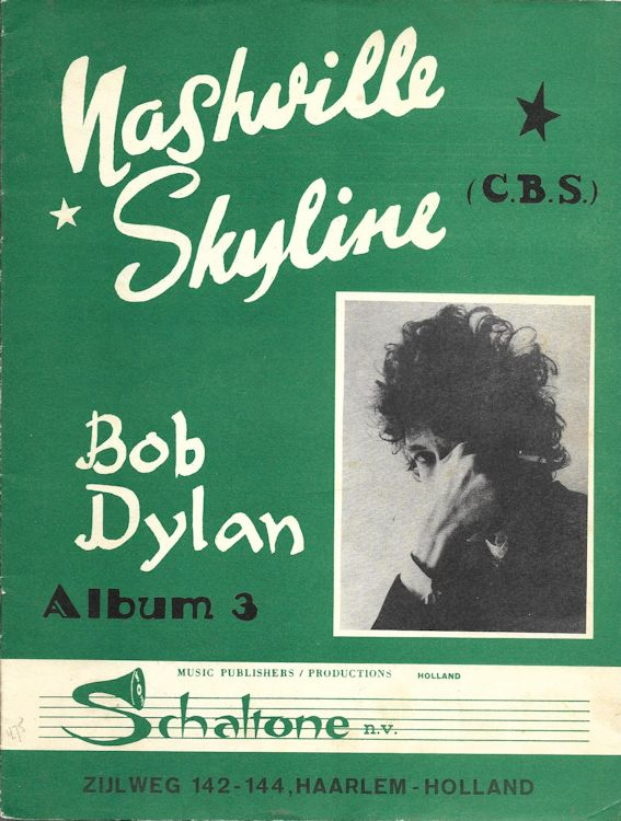bob dylan nashville skyline Holland, Schaltone Music Publishers, Album 3 songbook