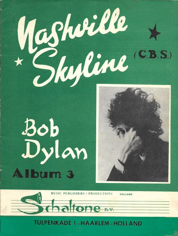 bob dylan nashville skyline Holland, Schaltone Music Publishers, Album 3songbook