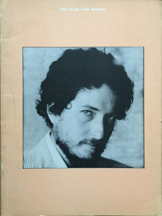 bob dylan new morning UK, Big Sky Music songbook