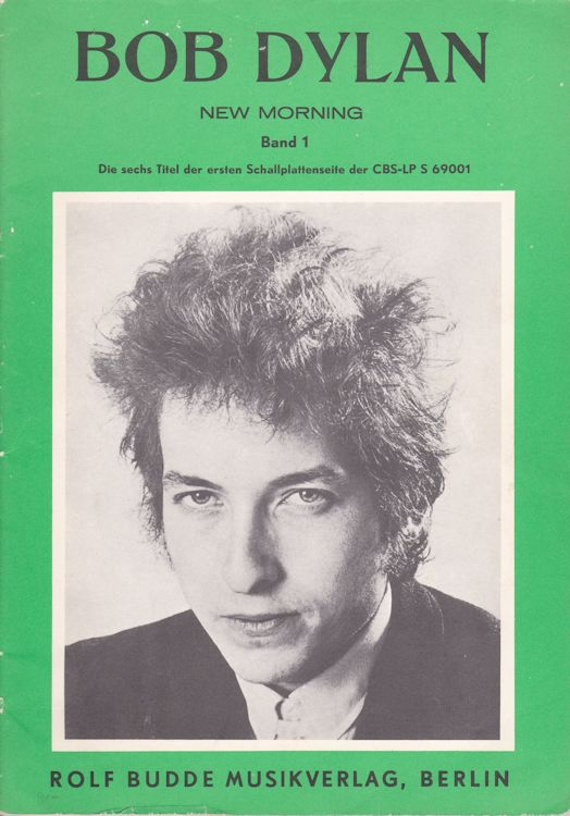 bob dylan new morning the six songs from Side A Rolf Budde Musikverlag Berlin songbook