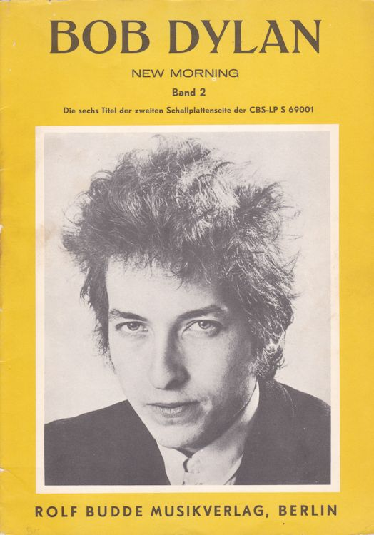 bob dylan new morning the six songs from Side B Rolf Budde Musikverlag Berlin songbook