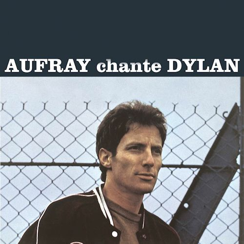 aufray chante dylan songbook