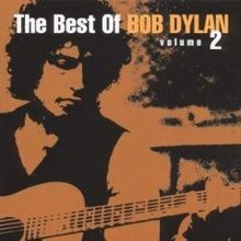 Best Of Bob Dylan volume 2