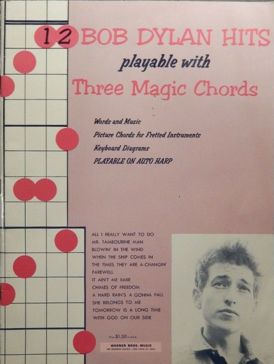 12 BOB DYLAN HITS PLAYABLE WITH THREE MAGIC CHORDS songbook