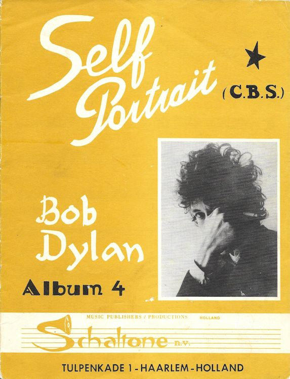 bob dylan self portrait Holland, Schaltone Music Publishers 1 songbook