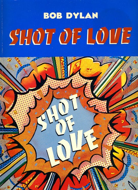 bob dylan Shot Of Love Special Rider Music (1981) songbook