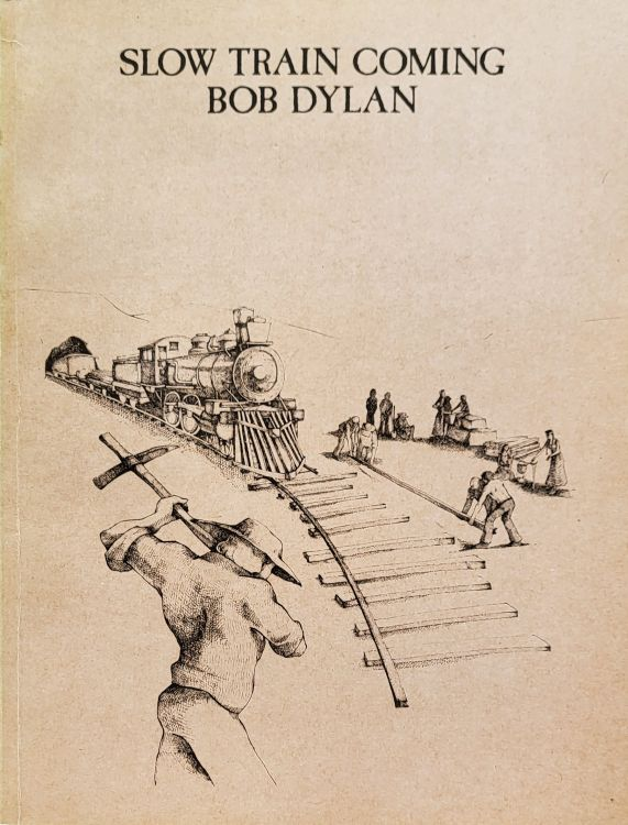 bob dylan Slow Train Coming songbook