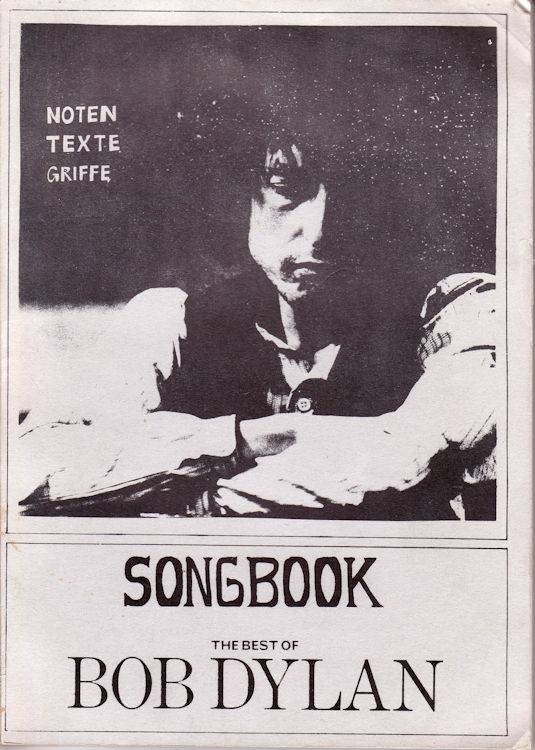 bob dylan SONGBOOK THE BEST OF BOB DYLAN NOTEN, TEXTE, GRIFFE songbook