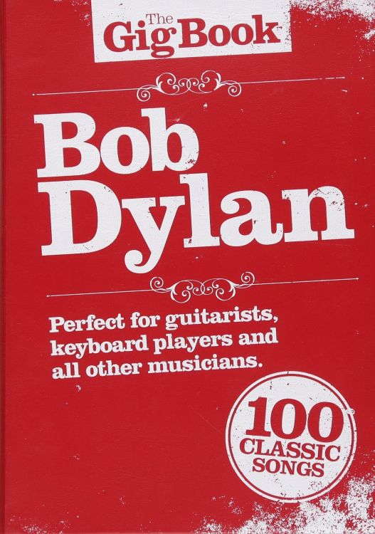 bob dylan The Gig Book songbook