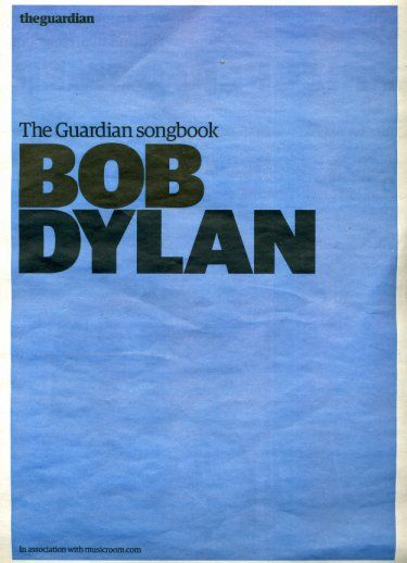 the guardian May 2008 magazine Bob Dylan cover story