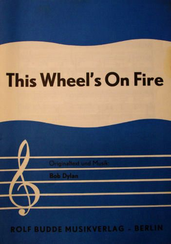 bob dylan this wheel's on fire Rolf Budde Musikverlag sheet music