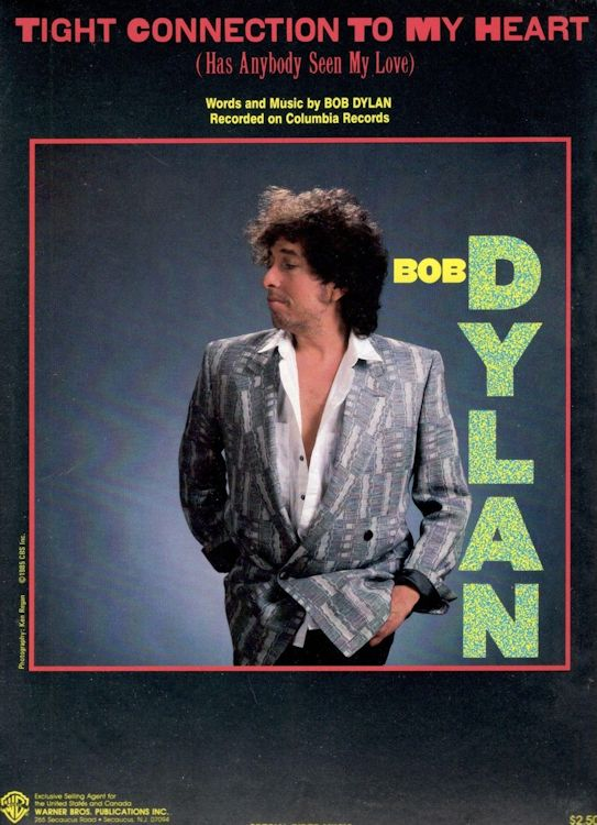 bob dylan tight connection to my heart warner bros sheet music