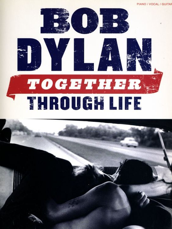 bob dylan Together Through Life Amsco Publications songbook
