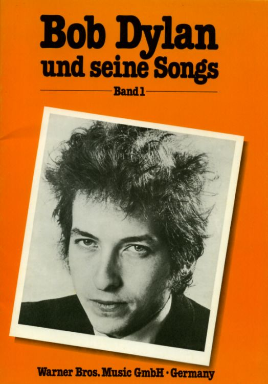 bob dylan Und Eine Songs Warner Bros. Music GmbH, Germany 1970 songbook