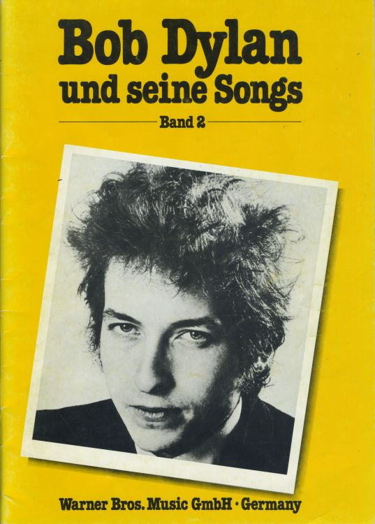 bob dylan Und Seine Songs Warner Bros. Music GmbH songbook