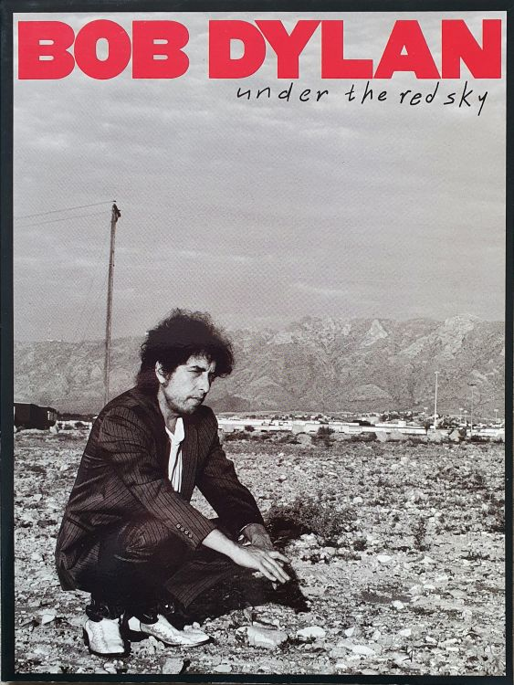 bob dylan Under The Red Sky songbook