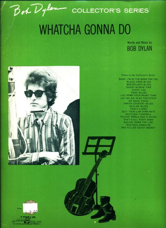 bob dylan watcha gonna do sheet music