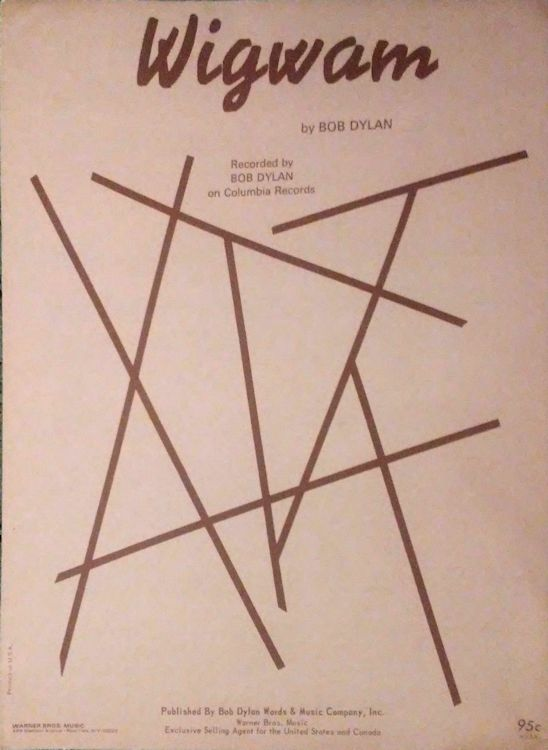 bob dylan wigwam USA 1970, Bob Dylan Words And Music Company sheet music
