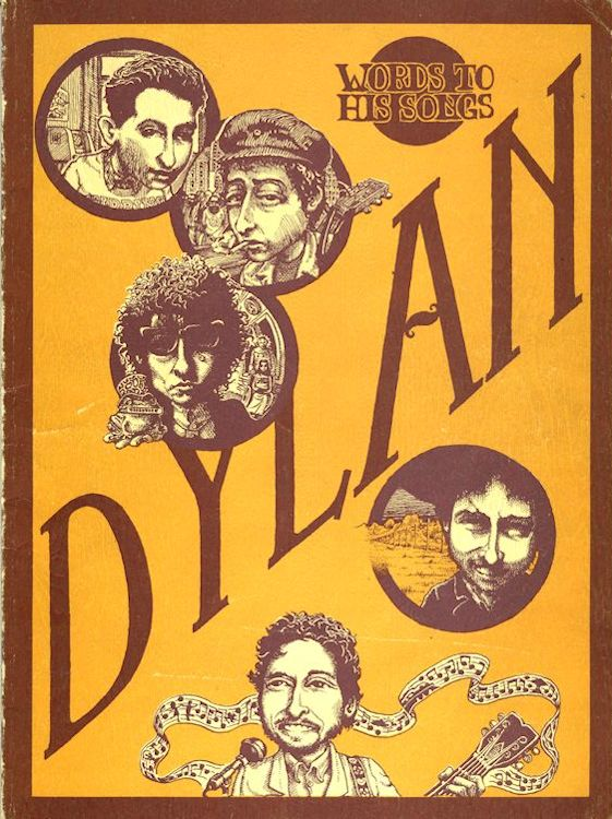 Words To His Songs bootleg Lyrics from Bob Dylan to New Morning, plus other recordings
